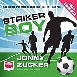 Striker Boy | Jonny Zucker