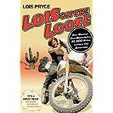 Lois on the Looseby Lois Pryce