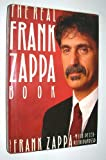 The Real Frank Zappa Book (067163870X) by Frank Zappa