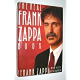 The Real Frank Zappa Bookby Frank Zappa