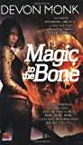 Magic to the Bone (Allie Beckstrom, Book 1)