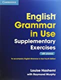 English Grammar in Use Supplementary Exercises. Book with answers Raymond Murphy