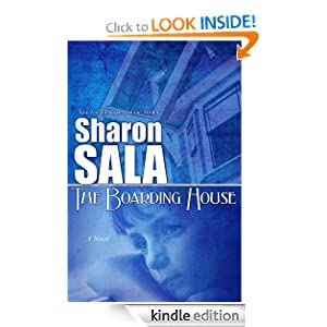 Kindle Book Bargains: The Boarding House, by Sharon Sala. Publisher: Bell Bridge Books (May 23, 2012)