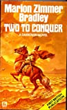 Two to Conquer (0099290405) by Bradley, Marion Zimmer