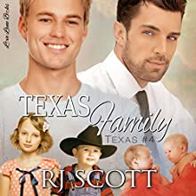 Texas Family: Volume 4 Audiobook by R J Scott Narrated by Sean Crisden