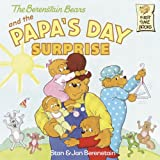 The Berenstain Bears And The Papa's Day Surprise (Turtleback School & Library Binding Edition) (Berenstain Bears (Prebound)) (0613641523) by Berenstain, Stan