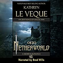 Netherworld (       UNABRIDGED) by Kathryn Le Veque Narrated by Brad Wills