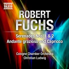 Fuchs: Serenades Nos. 1 &amp; 2 - Andante grazioso and Capriccio, Op. 63