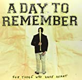 A Day to Remember For Those Who Have Heart [VINYL]