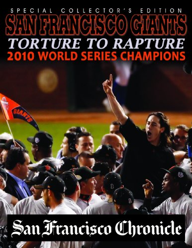 Image for San Francisco Giants Torture to Rapture 2010 World Series Champions