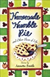 img - for Homemade Humble Pie: and Other Slices of Life book / textbook / text book