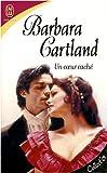 echange, troc Barbara Cartland - Un coeur caché