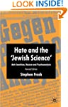 Hate and the Jewish Science: Anti-Sem...