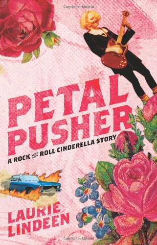 Petal Pusher: A Rock And Roll Cinderella Story front-1033282