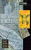 img - for Real English : The Grammar of English Dialects in the British Isles (Real Language Series) book / textbook / text book