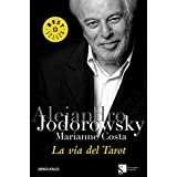 La via del tarot/ The Way of the Tarot (Best Seller) (Spanish Edition)