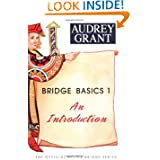 Bridge Basics 1: An Introduction (The Official Better Bridge Series)