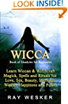 Wicca: Book of Shadows: For Beginners...