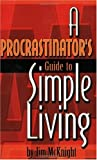 img - for A Procrastinator's Guide to Simple Living book / textbook / text book