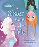 img - for Frozen A Sister More Like Me book / textbook / text book