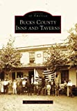 img - for Bucks County Inns and Taverns (Images of America: Pennsylvania) book / textbook / text book