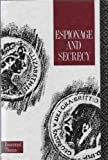 Espionage and Secrecy (0415040671) by Thomas, R.