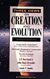 img - for Three Views on Creation and Evolution (Counterpoints) book / textbook / text book
