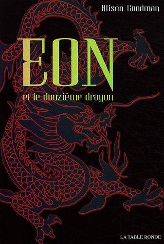 Eon n° 1 Eon et le douzième dragon