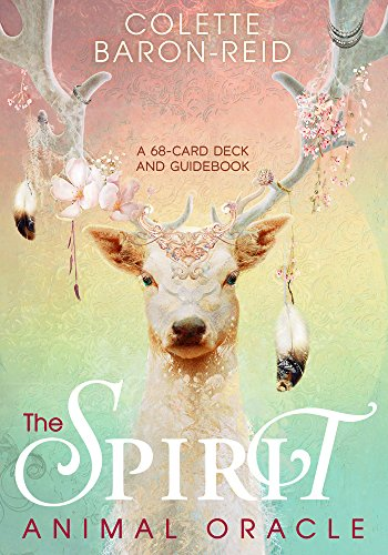 The Spirit Animal Oracle A 68-Card Deck and Guidebook [Baron Reid, Colette] (Cartas)