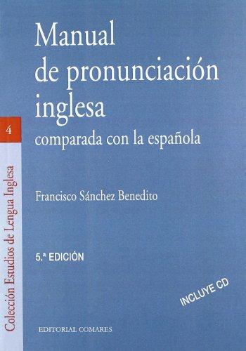 MANUAL DE PRONUNCIACION INGLESA COMPARADA CON LA ESPAÑOLA