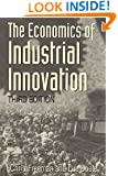 The Economics of Industrial Innovation - 3rd Edition