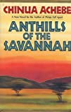 Image of Anthills of the Savannah