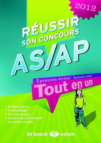 Réussir son concours AS/AP 2012 tout en un