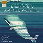 Moby-Dick; oder: Der Wal