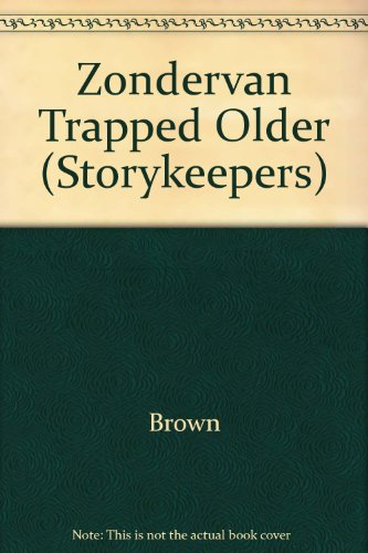 Zondervan Trapped Older (Storykeepers)