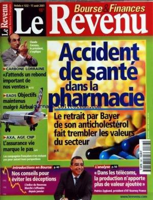 revenu-le-no-632-du-17-08-2001-accident-de-sante-dans-la-pharmacie-le-retrait-par-bayer-de-son-antic