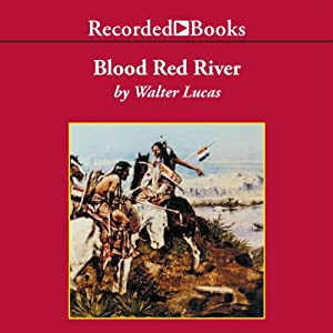 Blood Red River Audiobook