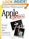 Apple Confidential: The Real Story of Apple Computer, Inc.