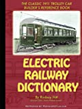 Rodney Hitt Electric Railway Dictionary