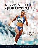 Les grands athl�tes des Jeux Olympiques