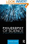 Philosophy of Science: A Unified Appr...