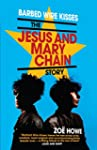 Barbed Wire Kisses: The Jesus and Mar...