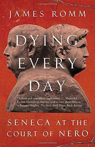 dying-every-day-seneca-at-the-court-of-nero