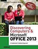 img - for Discovering Computers & Microsoft Office 2013: A Fundamental Combined Approach (Shelly Cashman Series) book / textbook / text book