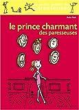 echange, troc Anita Naik - Le Prince Charmant des paresseuses