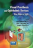 img - for Visual Prosthesis and Ophthalmic Devices: New Hope in Sight (Ophthalmology Research) (2014-11-21) book / textbook / text book