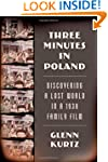 Three Minutes in Poland: Discovering...