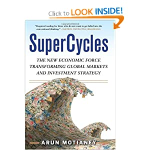 SuperCycles: The New Economic Force Transforming Global Markets and Investment Strategy