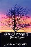 The Showings of Divine Love (1617203424) by Julian of Norwich