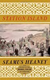 Station Island (0374519358) by Heaney, Seamus